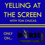 Yelling at the Screen: Episode 1